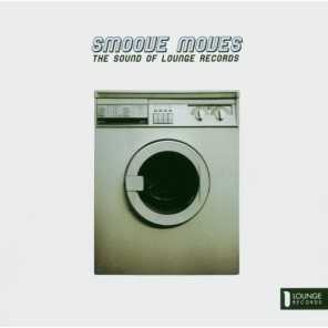 Smoove Moves (The Sound Of Lounge Records)