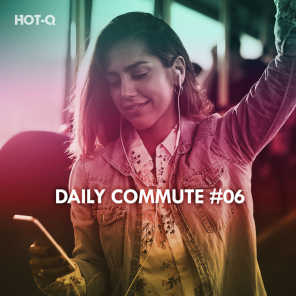 Daily Commute, Vol. 06