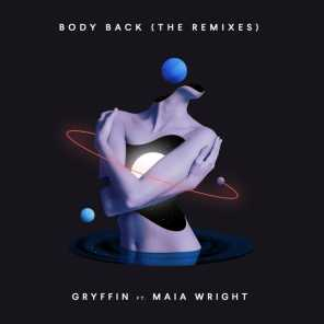 Body Back (The Remixes) [feat. Maia Wright]