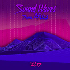 Sound Waves From Africa Vol. 17