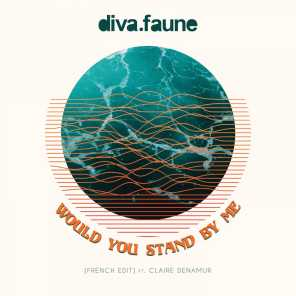 Would You Stand by Me (French Edit) [feat. Claire Denamur]