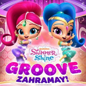 Shimmer and Shine: Groove Zahramay!