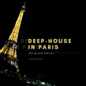 Deep-House in Paris (The Groove Edition)