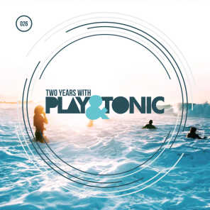 Two Years With Play And Tonic