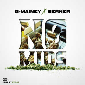 No Mids (feat. G-Mainey)