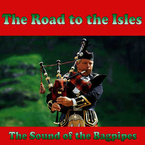 The Road to the Isles: The Sound of the Bagpipes