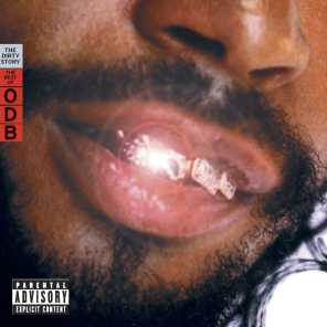 The Dirty Story: The Best of Ol' Dirty Bastard