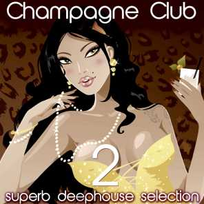 Champagne Club, Vol. 2 (Superb Deephouse Selection)