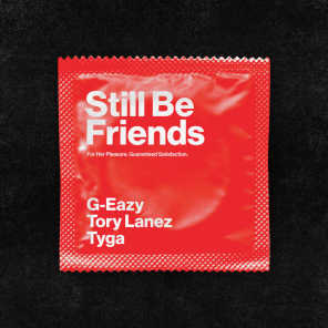 Still Be Friends (feat. Tory Lanez & Tyga)
