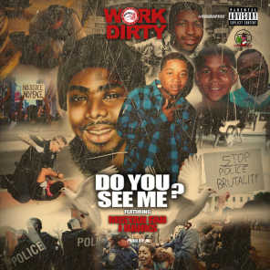 Do You See Me? (feat. Mistah F.A.B. & J Banks)