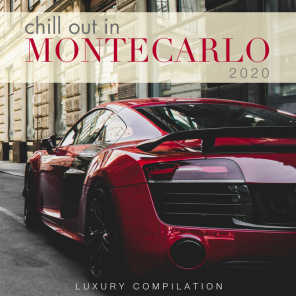 Chill out in Montecarlo 2020 (Luxury Compilation)