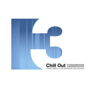 Chill out Trilogy: The Definitive Collection
