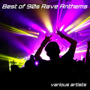 Best of 90s Rave Anthems