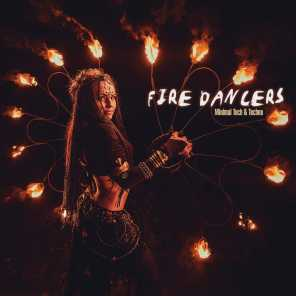 Fire Dancers: Minimal Tech & Techno