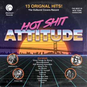 Hot Shit Attitude: The Outburst Covers Record