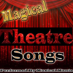 Magical Theatre Songs