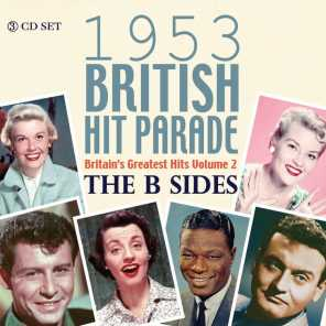 The 1953 British Hit Parade: The B Sides