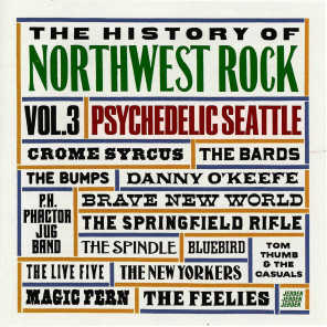 The History of Northwest Rock, Vol 3, Psychedelic Seattle