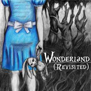 Wonderland (Revisited)