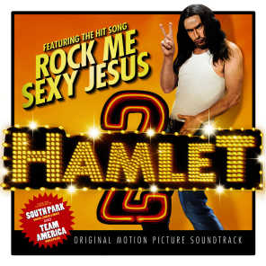 Hamlet 2 (Music from the Motion Picture)