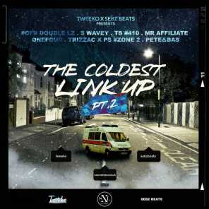 The Coldest Link Up, Pt. 2 (feat. Double Lz, S Wavey, Tiny Syikes, J.B2, Onefour, Trizzac, Ps Hitsquad & Pete & Bas)