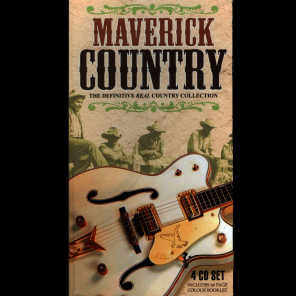 Maverick Country - The Definitive Real Country Collection