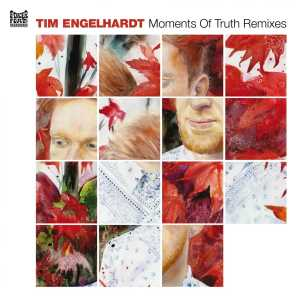 Moments Of Truth Remixes