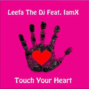 Touch Your Heart (feat. IamX)