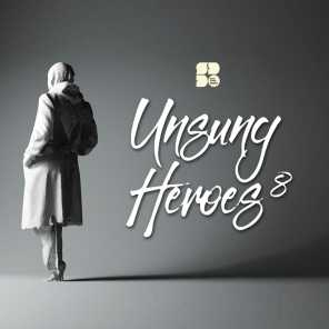 Unsung Heroes 8