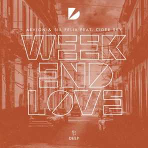 Weekend Love (Extended Mix) [feat. Cider Sky]
