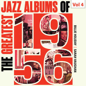 The Greatest Jazz Albums of 1956, Vol. 4