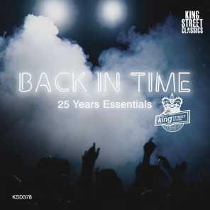 King Street Sounds Presents Back In Time (25 Years Essentials)