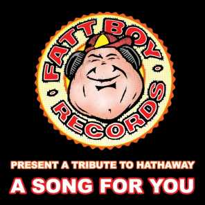 A Tribute To Hathaway 'A Song For You'