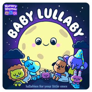 Baby Lullaby - Lullabies For Your Little Ones