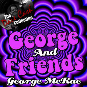 George And Friends - [The Dave Cash Collection]