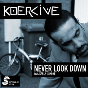 Never Look Down (feat. Karla-Simone)