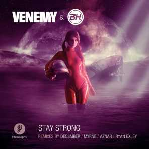 Stay Strong Remixes