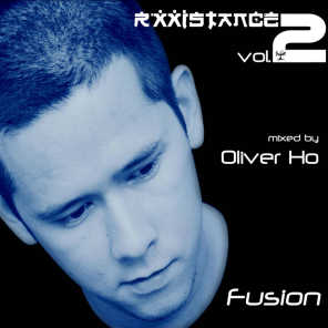 Rxxistance Vol. 2: Fusion, Mixed by Oliver Ho