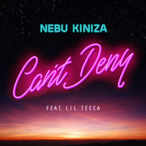 Can't Deny (feat. Lil Tecca)