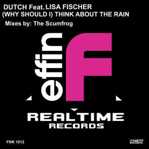 (Why Should I) Think About The Rain? [feat. Lisa Fischer]