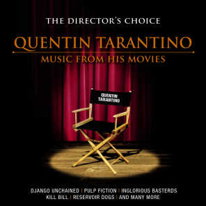 The Director's Choice: Quentin Tarantino - Music from His Movies
