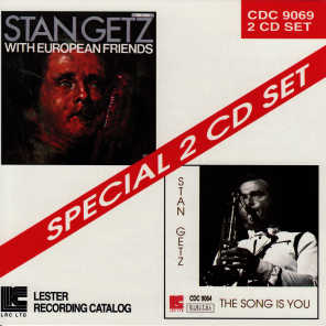 Stan Getz With European Friends / The Song Is You