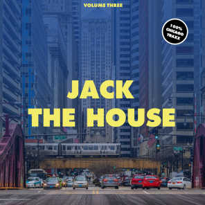 Jack The House, Vol. 3