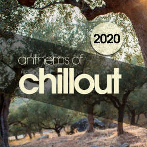 Anthems of Chillout 2020