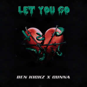 Let You Go (feat. Gunna)