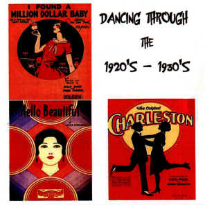 Dancing Through the 1920s - 1930s