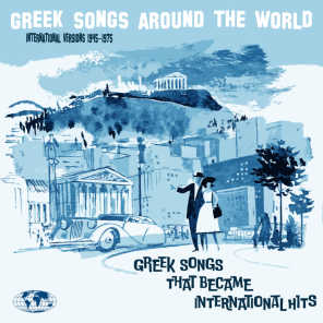 Greek Songs Around the World, That Became International Hits