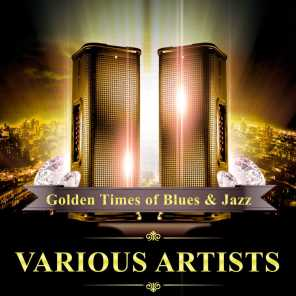 Golden Times of Blues & Jazz