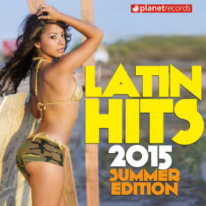 Latin Hits 2015 Summer Edition - 30 Latin Music Hits