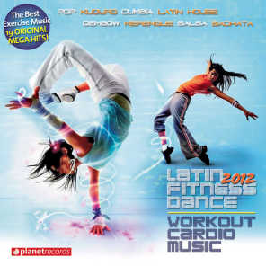 Latin Fitness Dance 2012 - Workout Cardio Music - The Hits for Your Workout